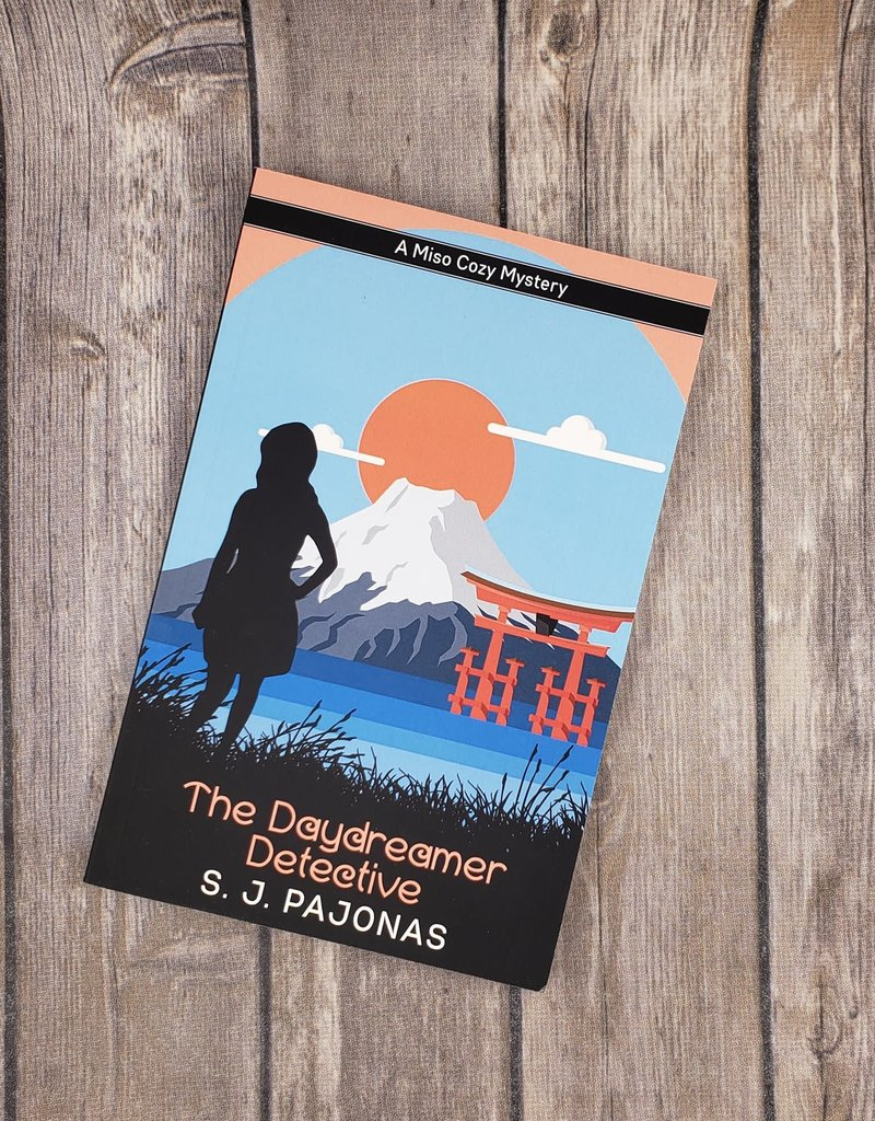 The Daydreamer Detective, #1 by S J Pajonas