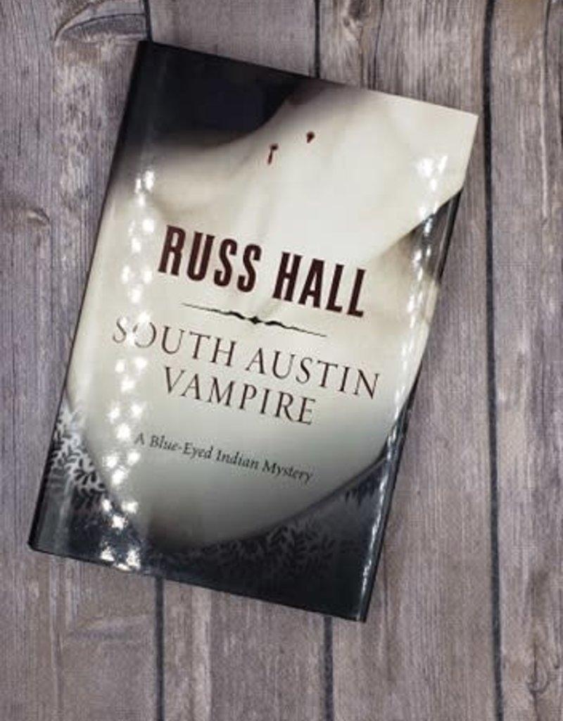 South Austin Vampire, #2 by Russ Hall - Hardback