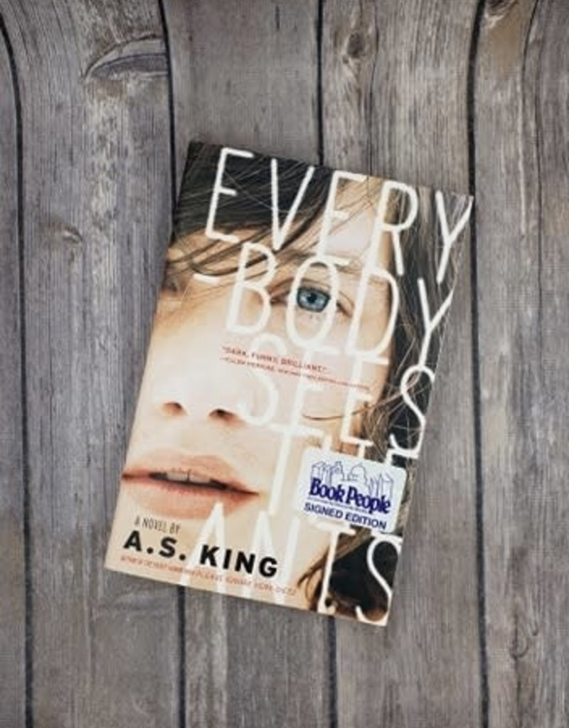 Everybody Sees the Ants by AS King