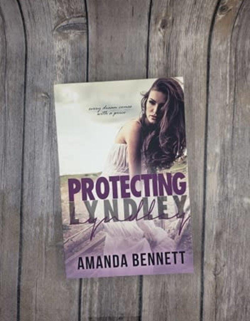 Protecting Lyndley, #1 by Amanda Bennett
