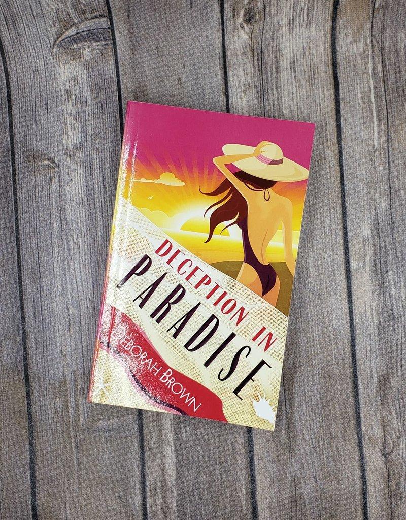Deception in Paradise, #2 by Deborah Brown