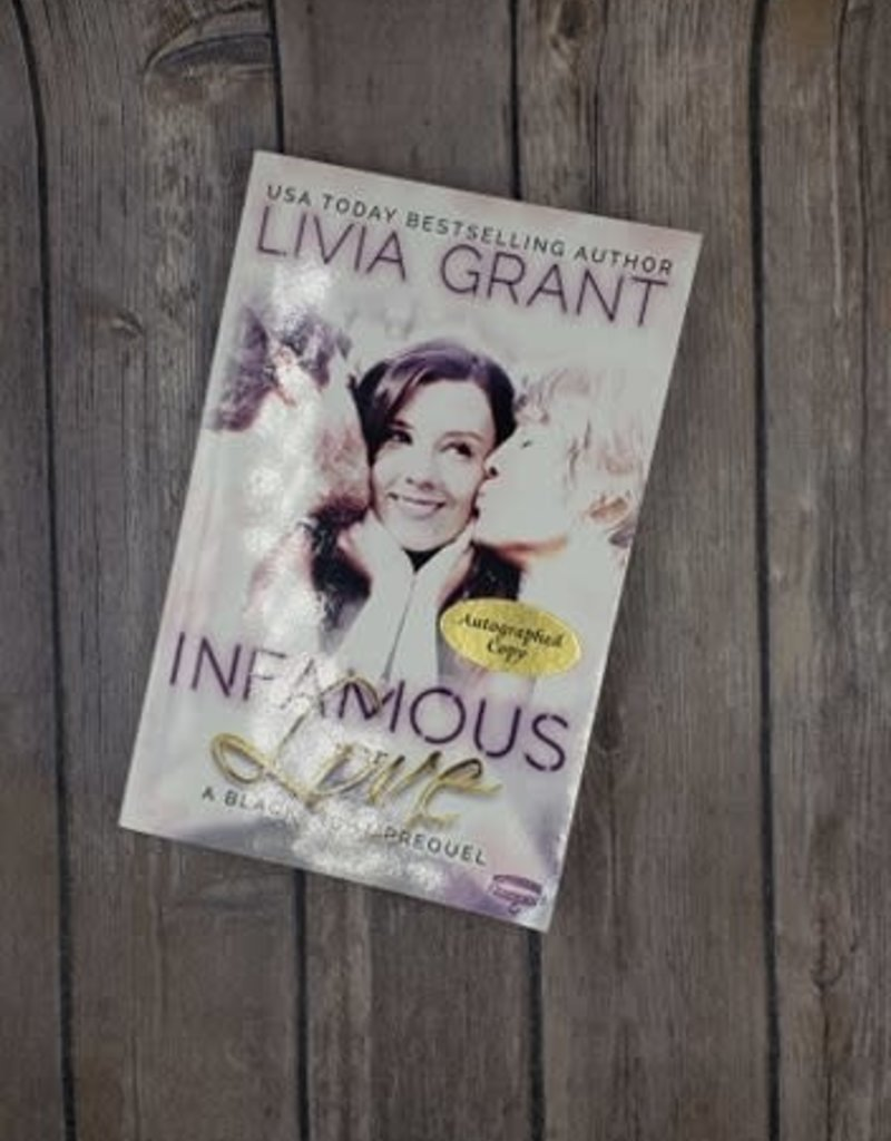 Infamous Love by Livia Grant