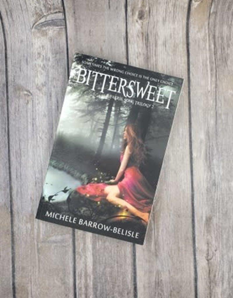 Bittersweet, #2 by Michele Barrow - Belisle
