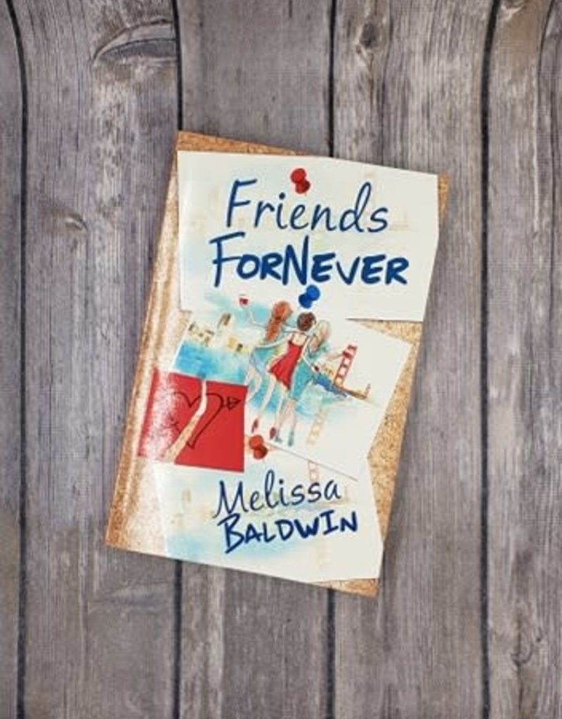 Friends ForNever by Melissa Baldwin