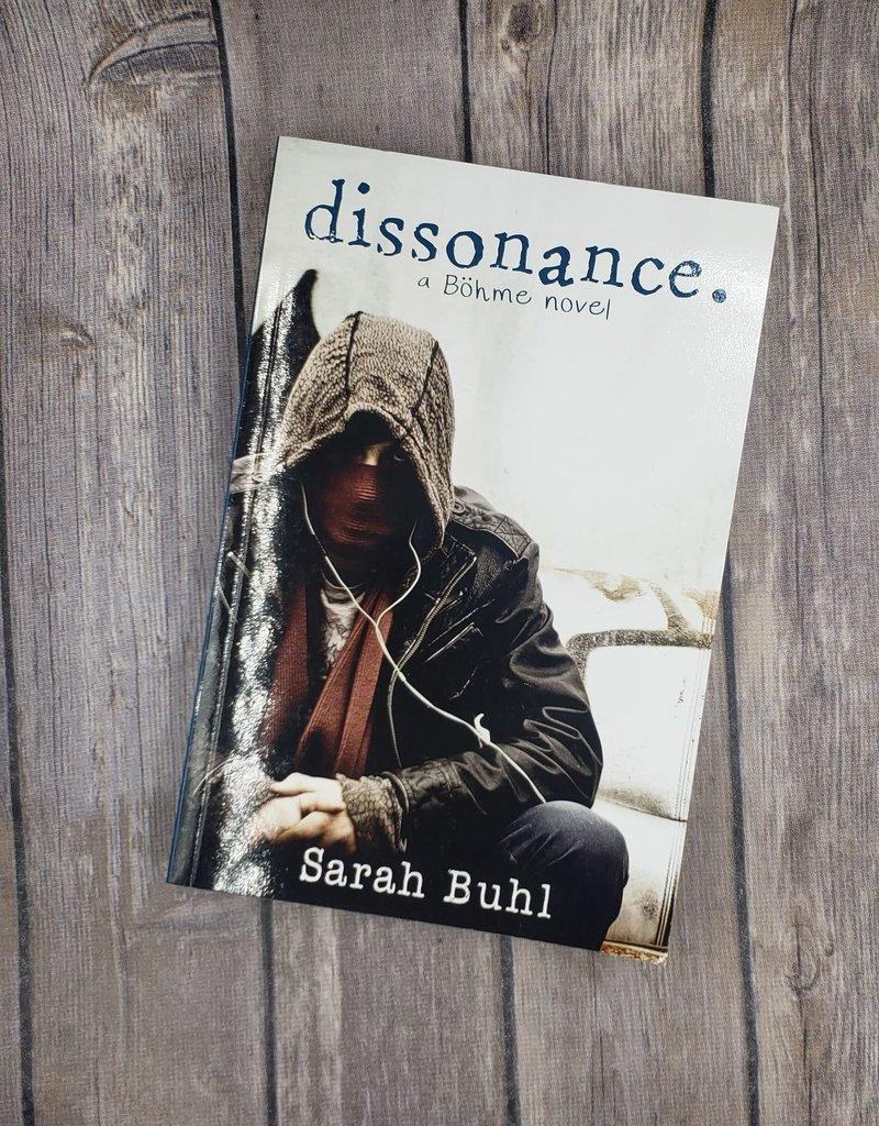 Dissonance, #2 by Sarah Buhl