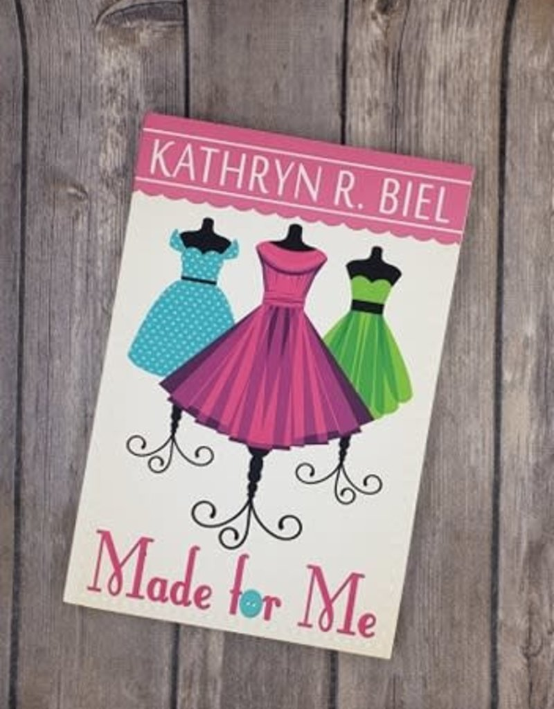 Made For Me, #1 by Kathryn R Biel