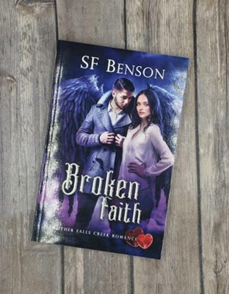 Broken Faith, #5 by SF Benson
