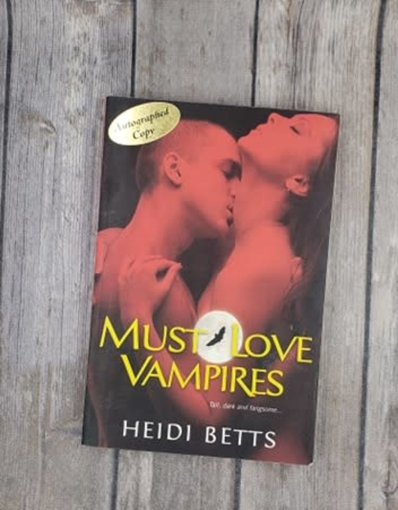 Must Love Vampires by Heidi Betts