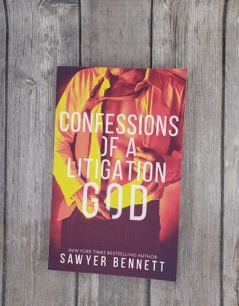 Confessions of a Litigation God, #2 by Sawyer Bennett