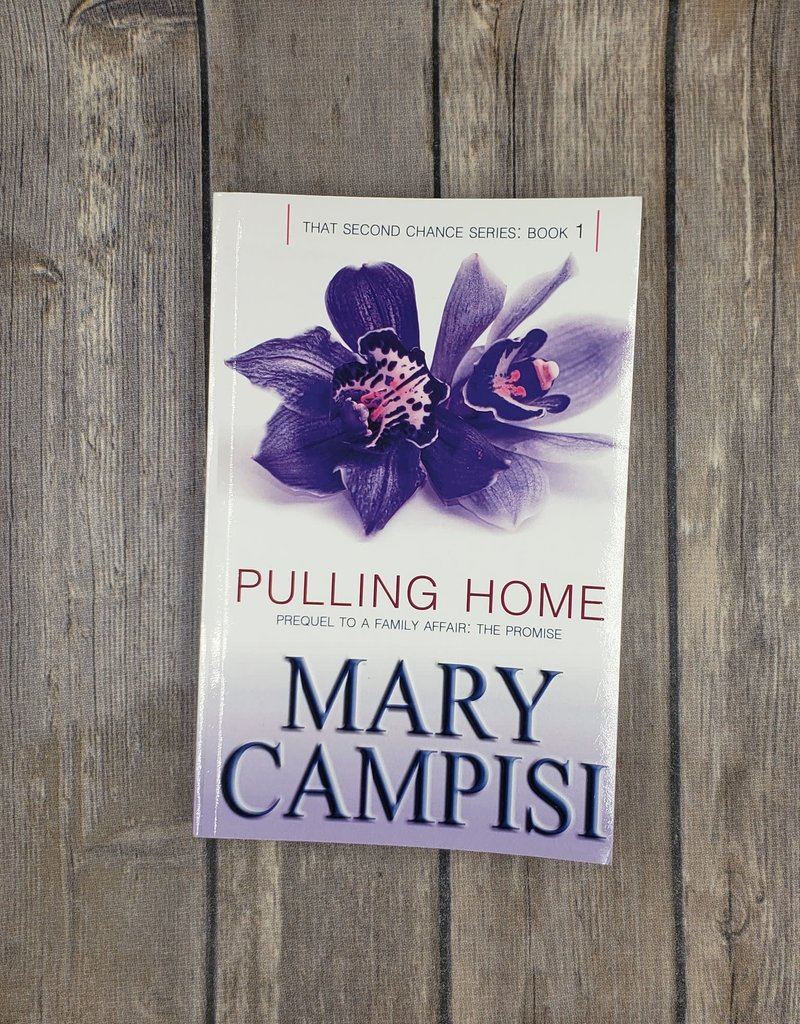 Pulling Home, #1 by Mary Campisi