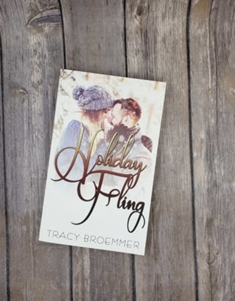 Holiday Fling by Tracy Broemmer