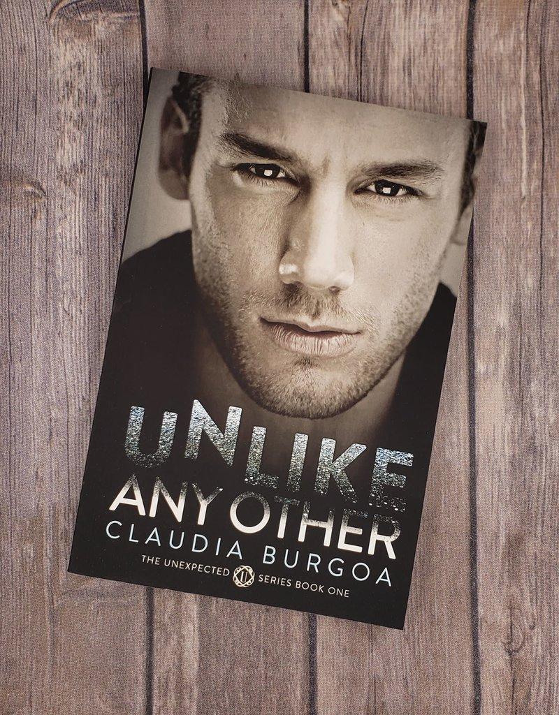 Unlike Any Other, #1 by Claudia Burgoa