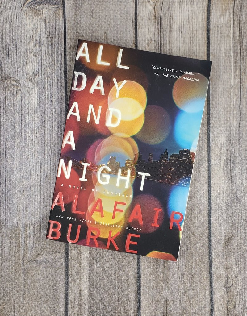 All Day And A Night, #5 by Alafair Burke
