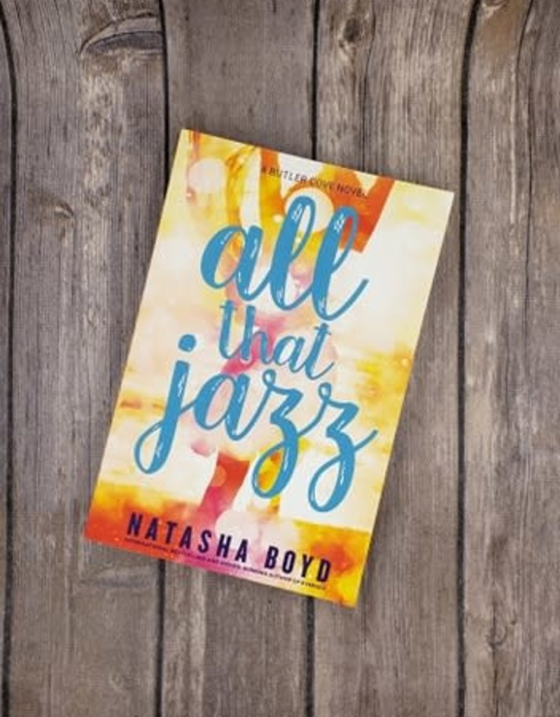 All that Jazz, #4 by Natasha Boyd