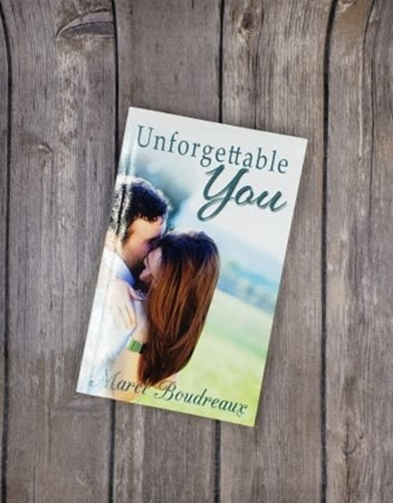 Unforgettable You, #2 by Marci Boudreaux