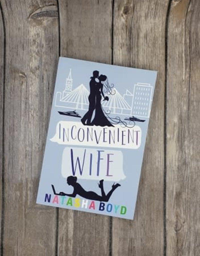 Inconvenient Wife, #2 by Natasha Boyd