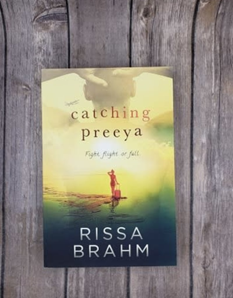 Catching Preeya, #3 by Rissa Brahm