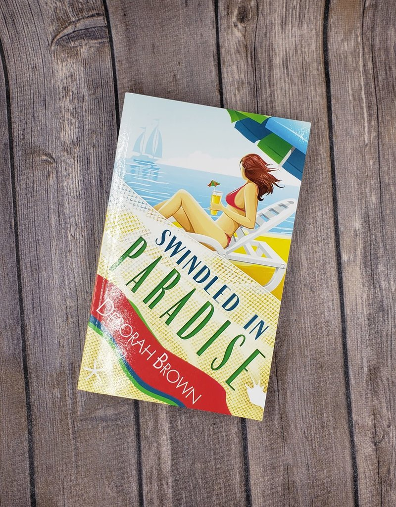 Swindled in Paradise, #8 by Deborah Brown