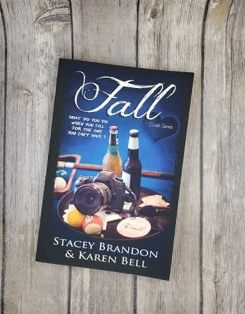 Fall, #2 by Stacey Brandon and Karen Bell