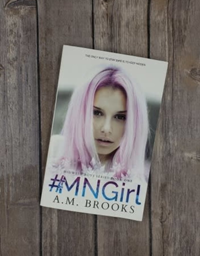 #MNGirl, #1 by AM Brooks