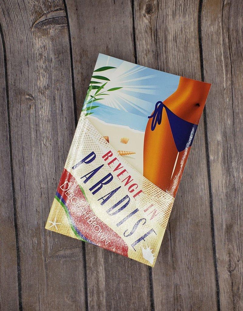 Revenge in Paradise, #6 by Deborah Brown