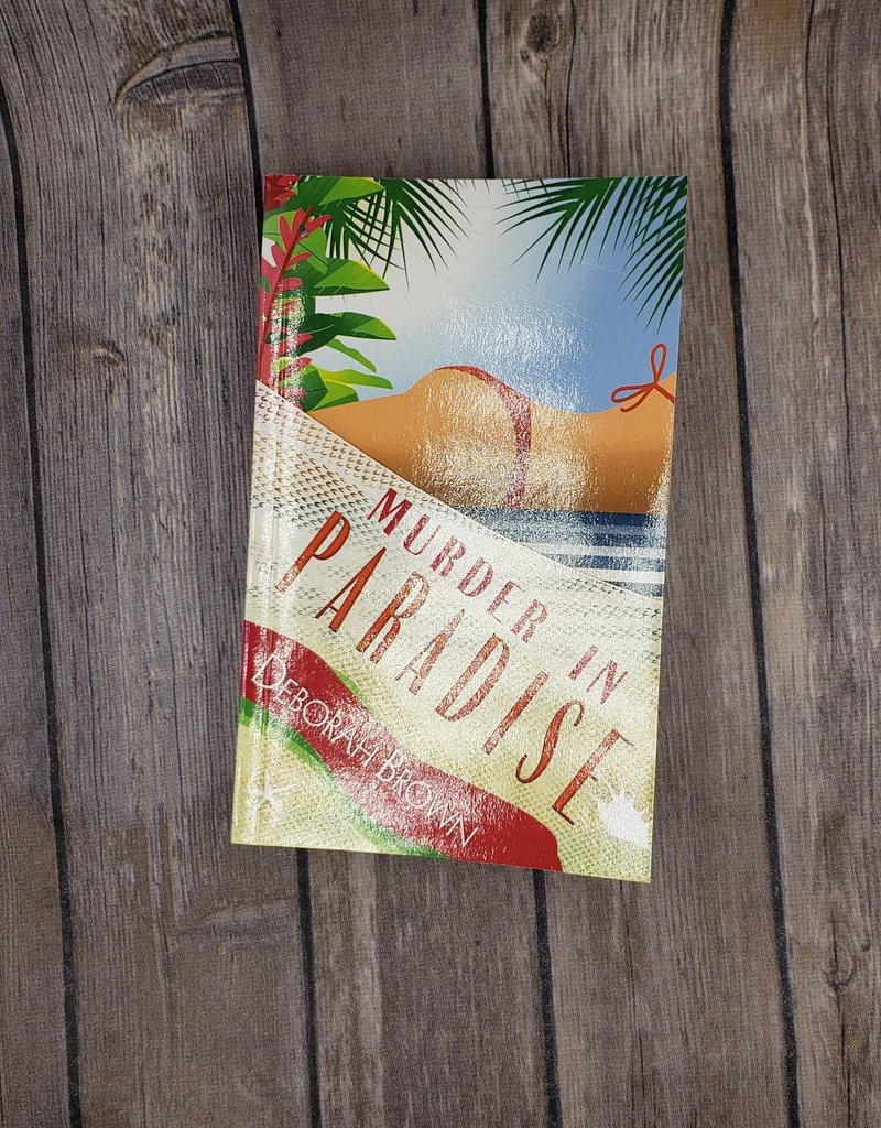 Murder in Paradise, #4 by Deborah Brown