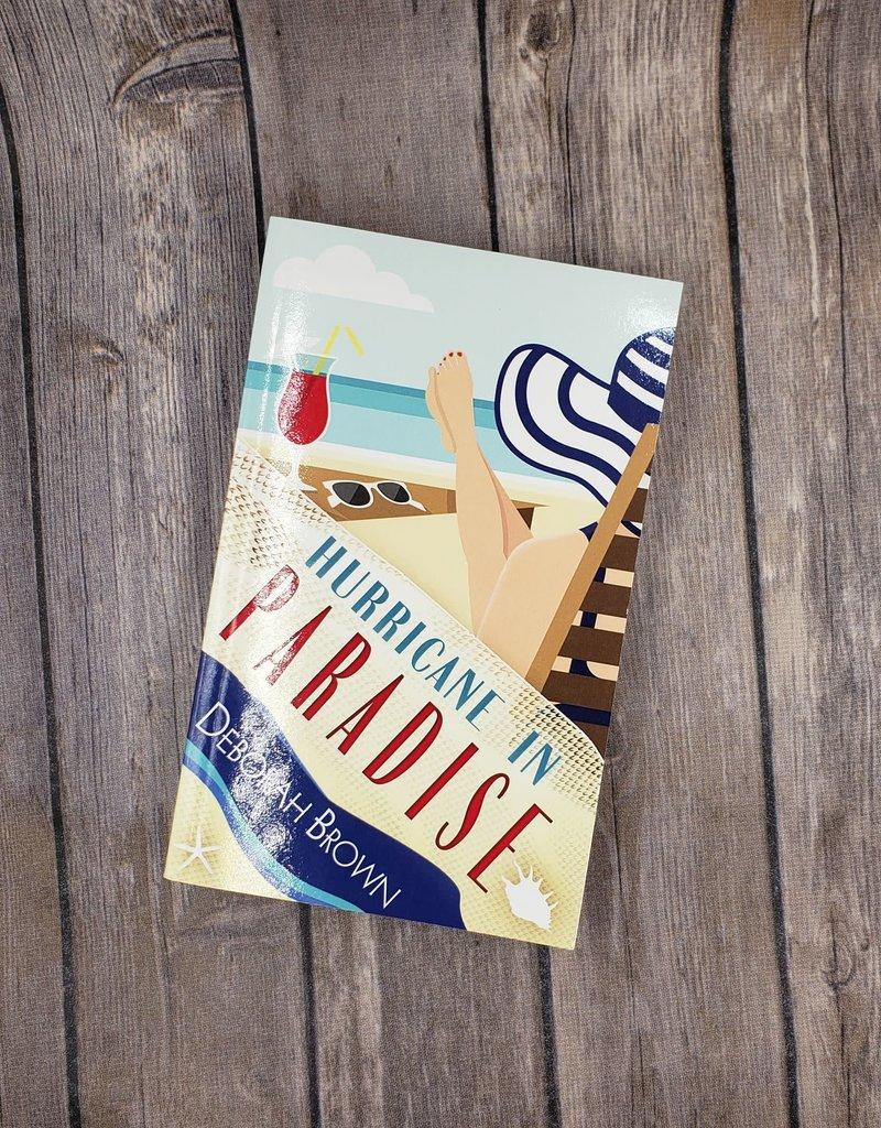 Hurricane in Paradise, #10 by Deborah Brown