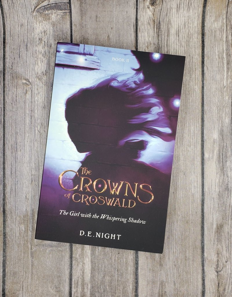 The Girl with the Whispering Shadow, #2 by DE Night