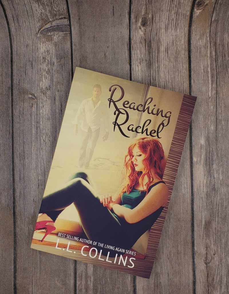 Reaching Rachel, #2 by LL Collins