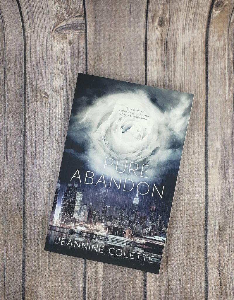 Pure Abandon, #1 by Jeannine Colette