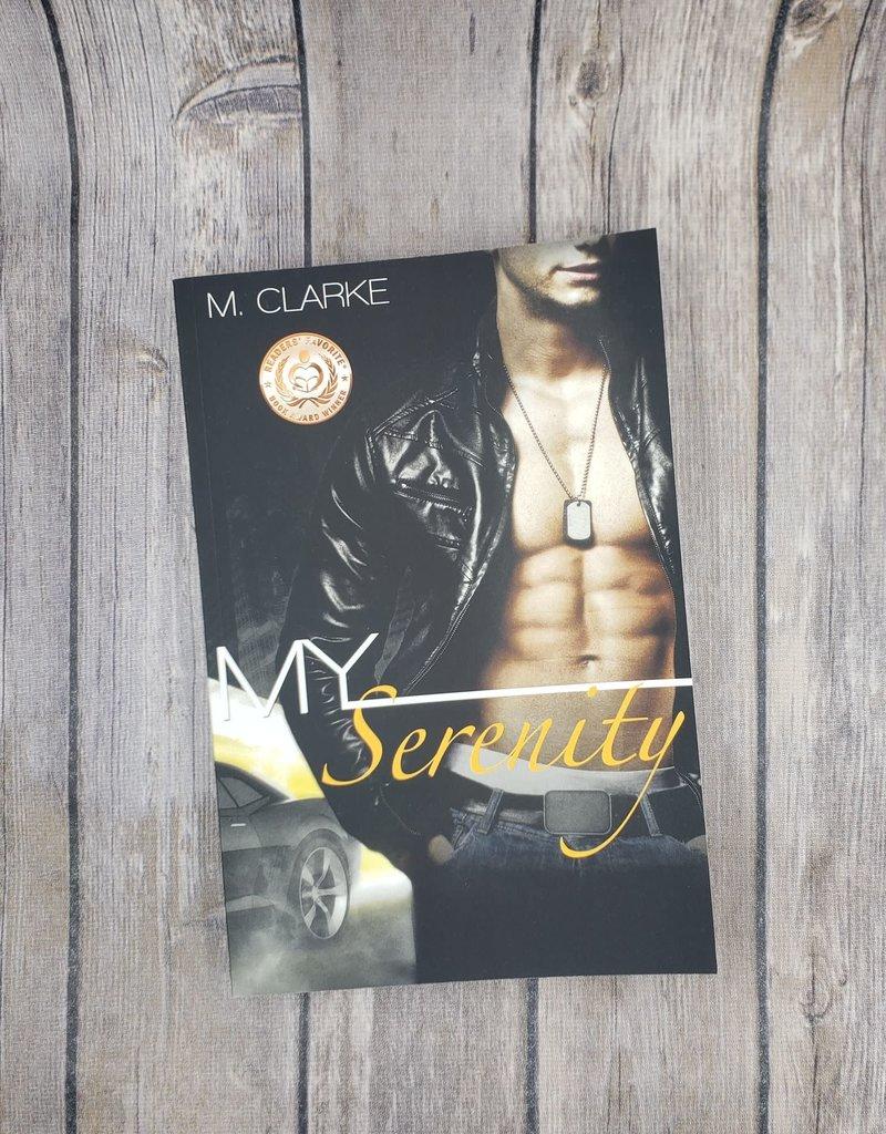 My Serenity, #2 by M Clarke