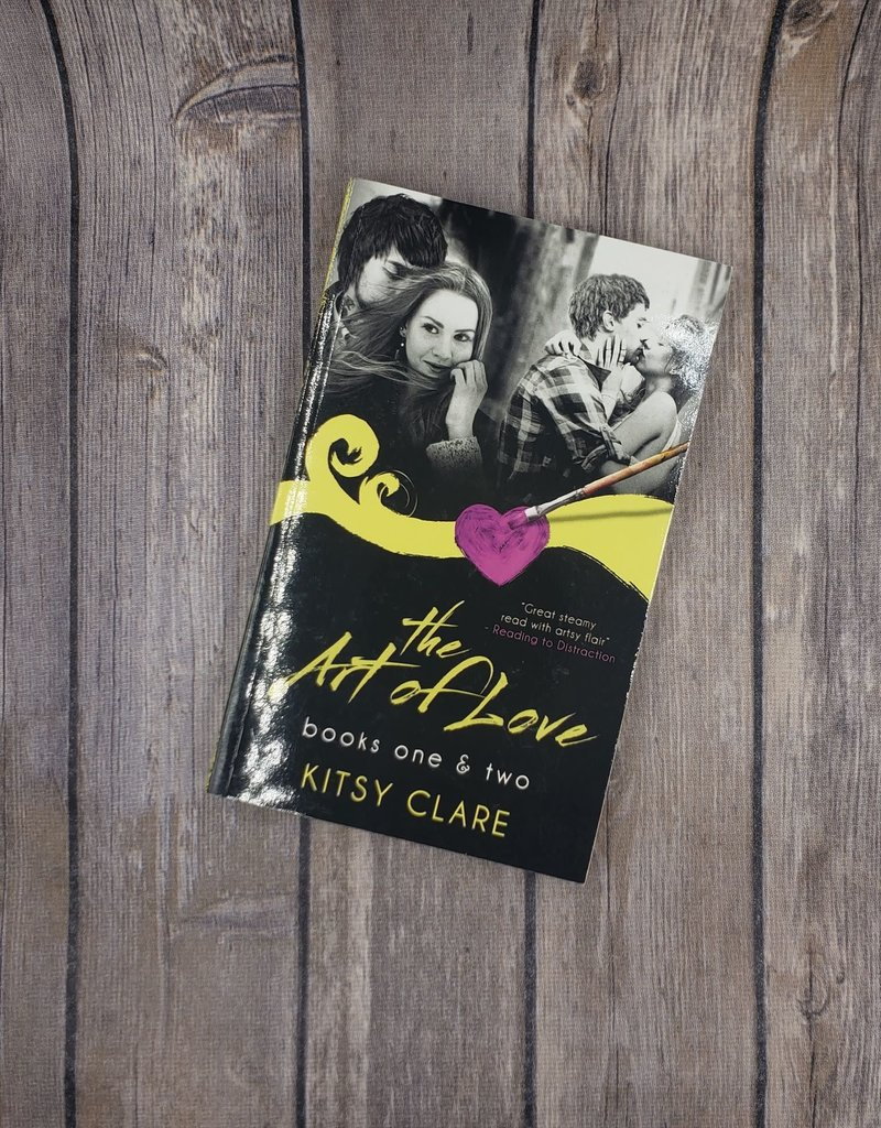 The Art of Love, #1 & #2 by Kitsy Clare