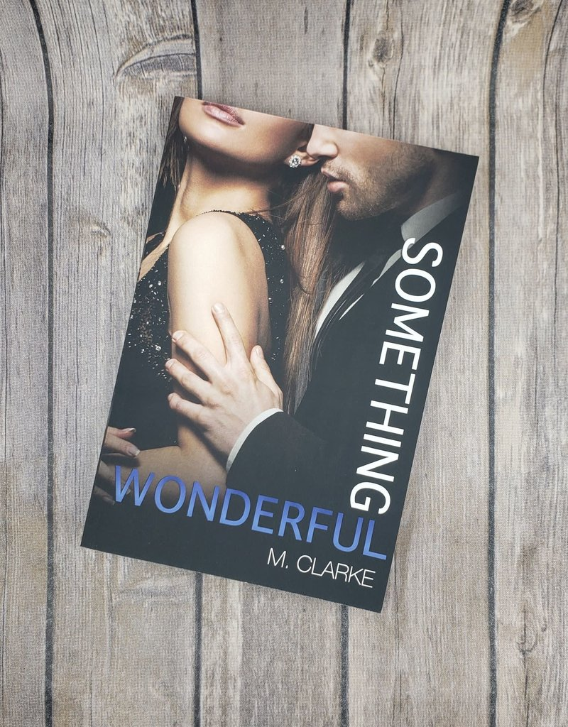 Something Wonderful, #2 by M Clarke