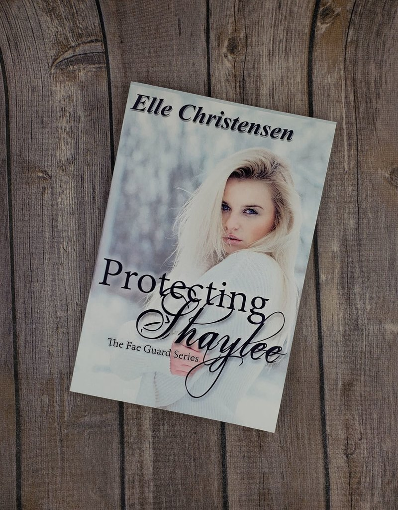 Protecting Shaylee, #1 by Elle Christensen