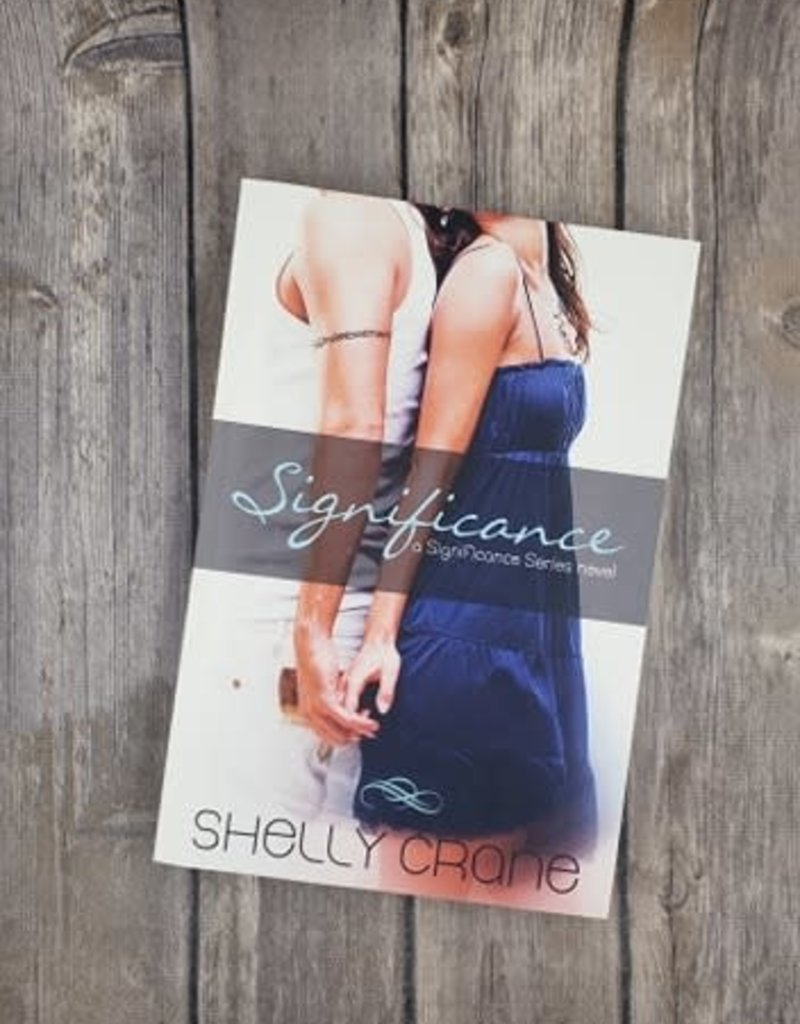Significance, #1 by Shelly Crane