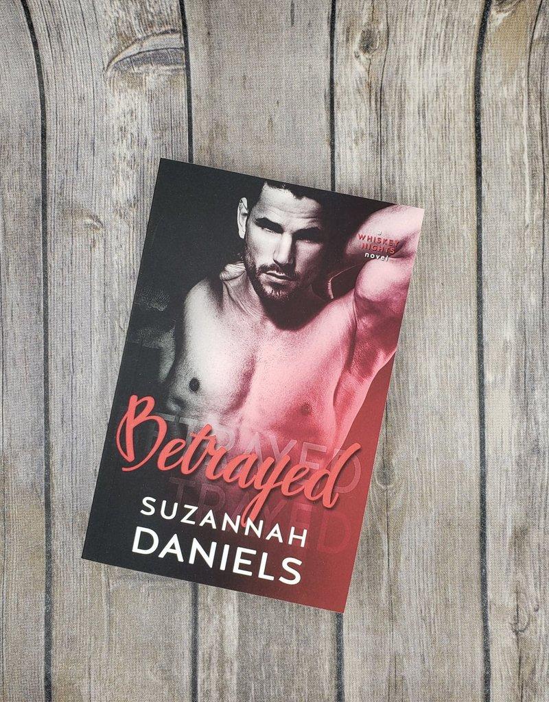 Betrayed, #4 by Suzannah Daniels