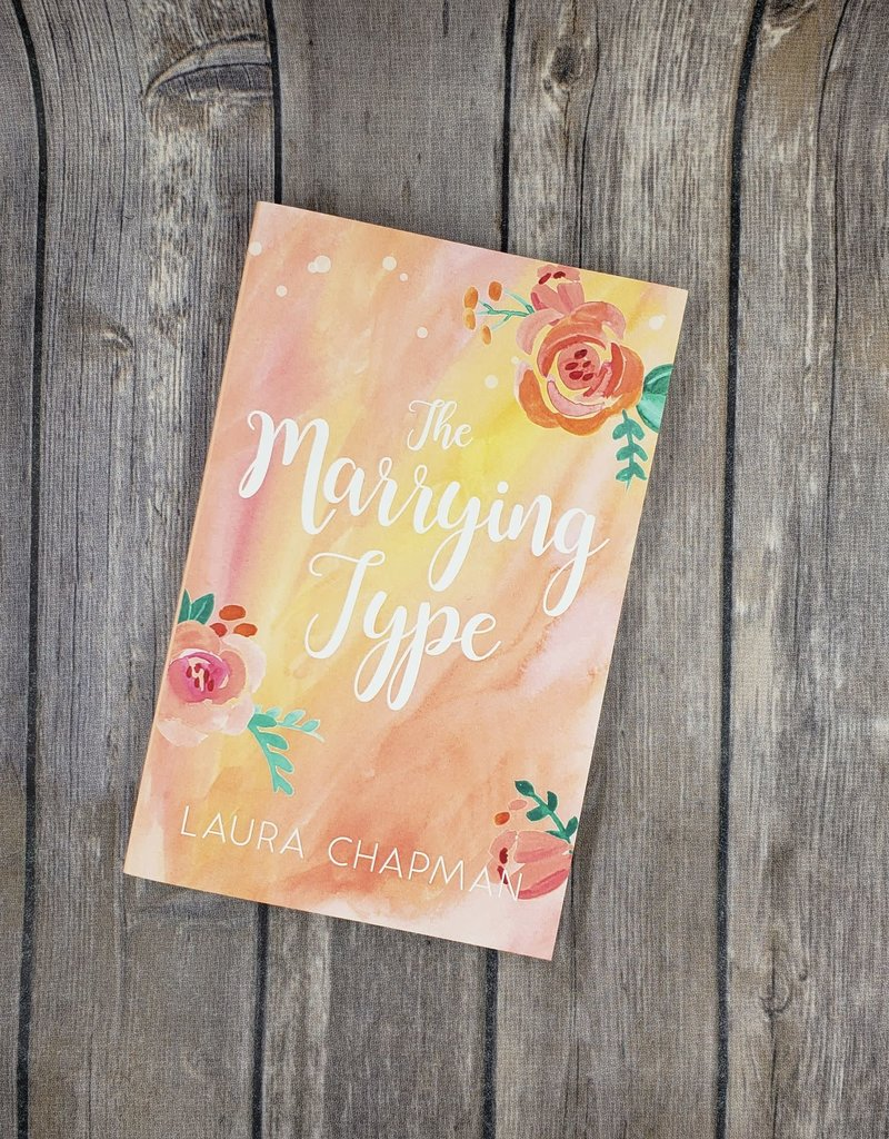 The Marrying Type, #1  by Laura Chapman