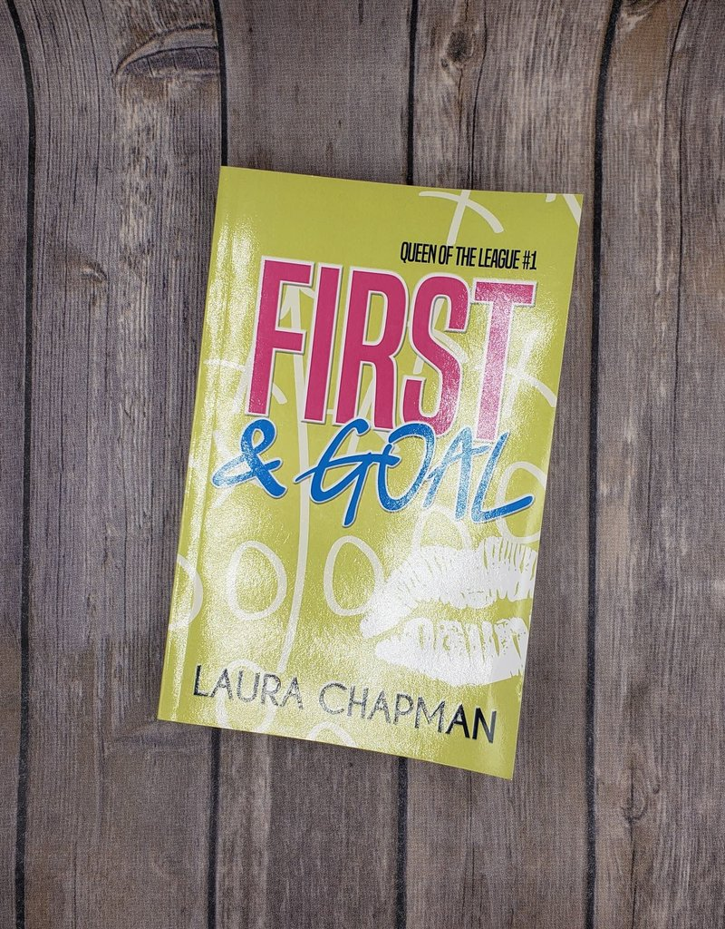 First & Goal, #1 by Laura Chapman