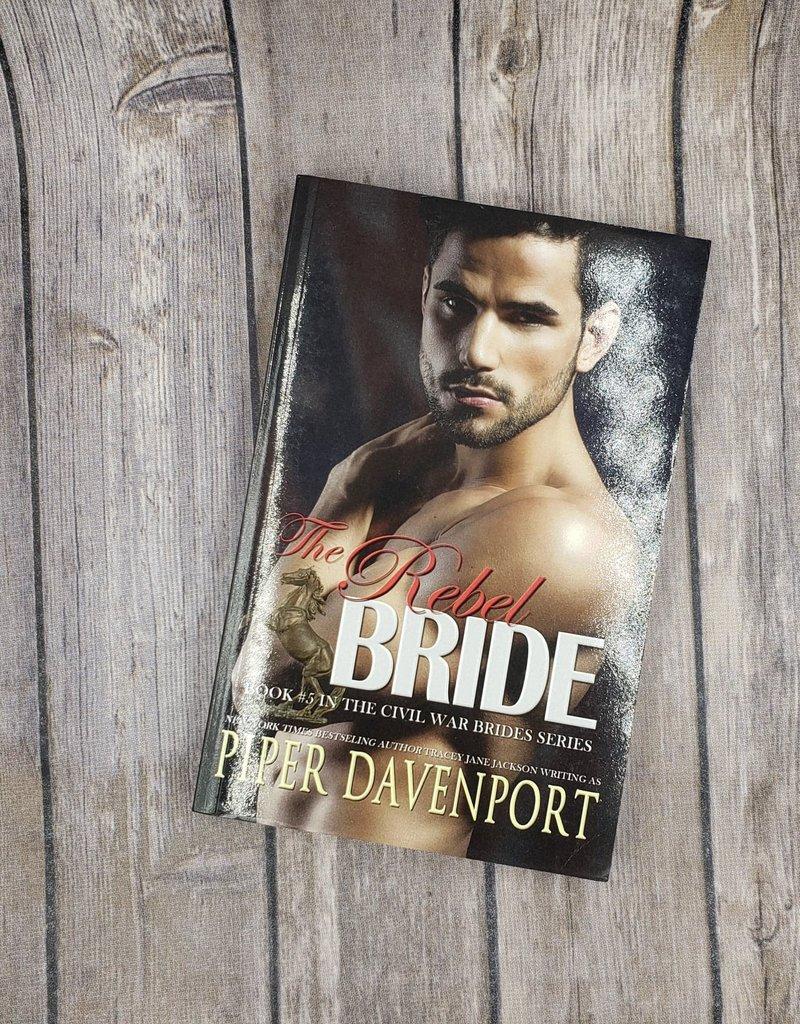 The Rebel Bride, #5 by Piper Davenport