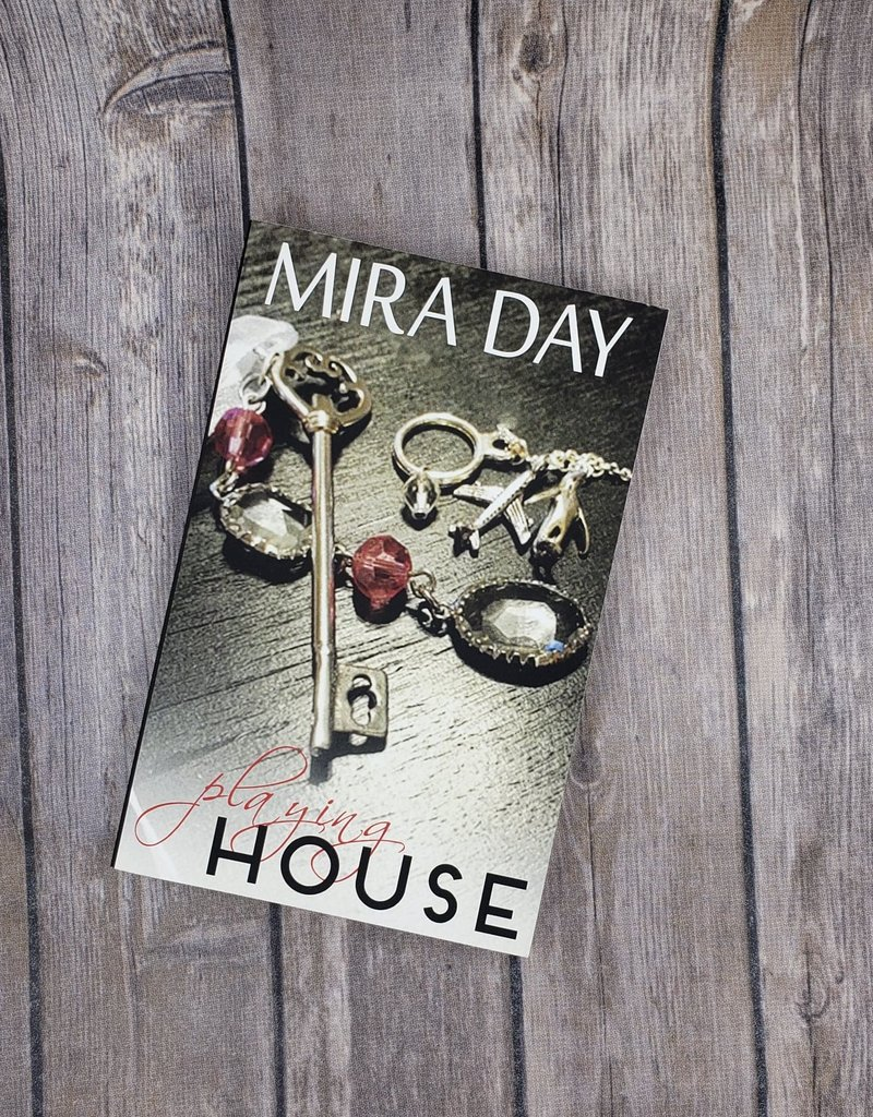 Playing House by Mira Day