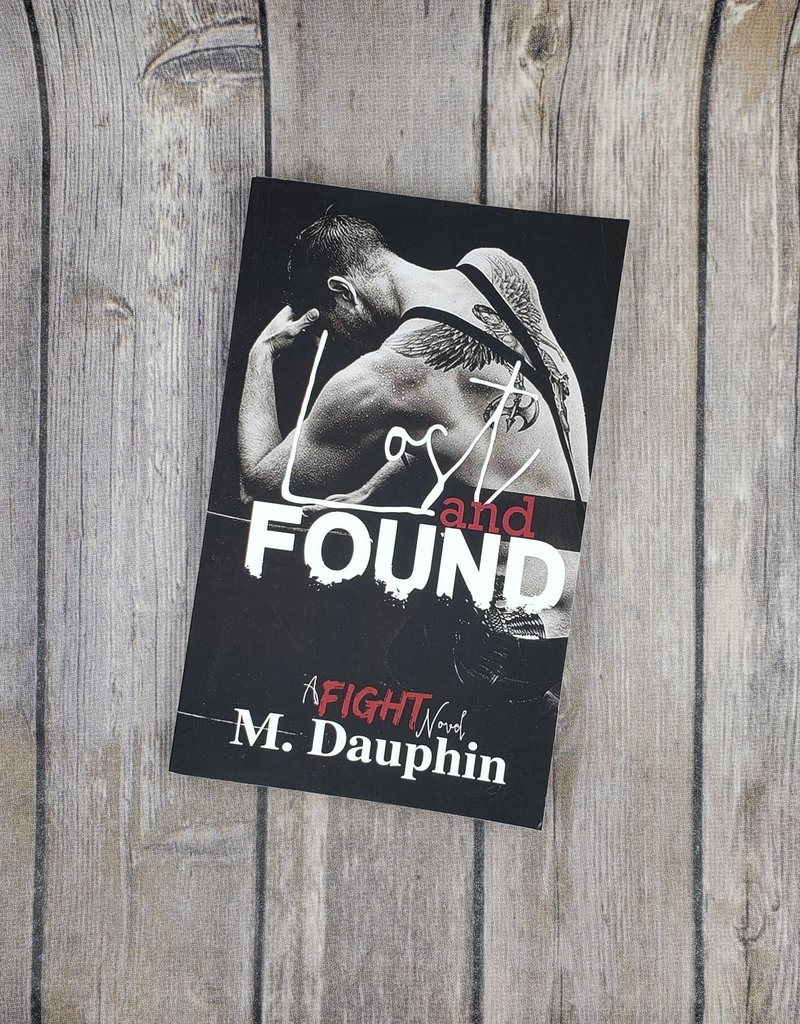 Lost and Found, #4 by M Dauphin
