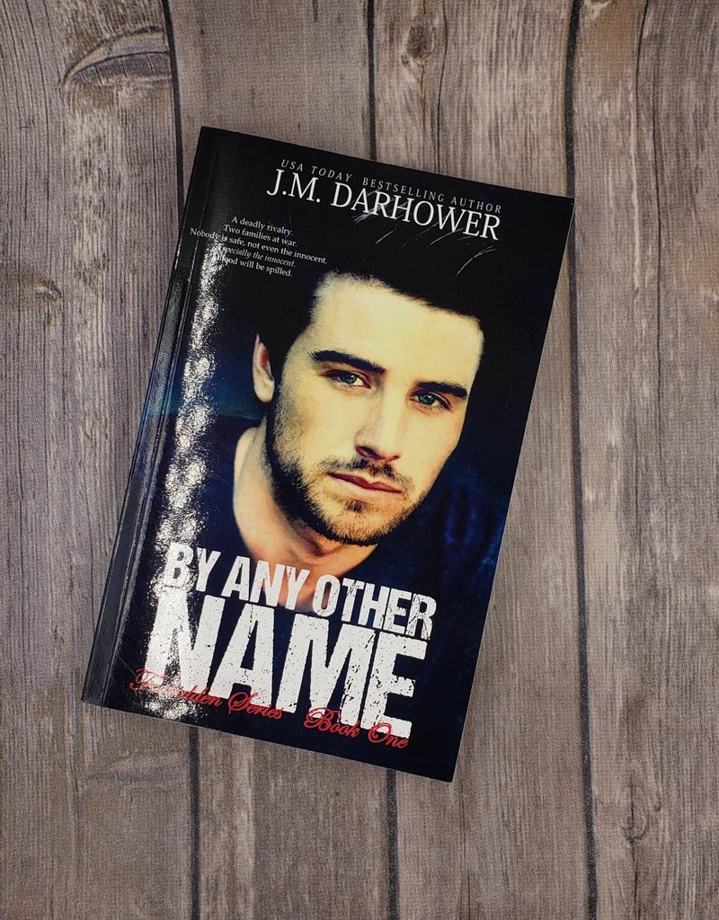 By Any Other Name, #1 by JM Darhower