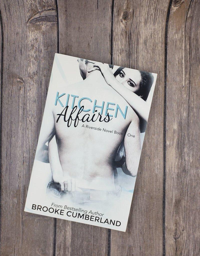 Kitchen Affairs, #1 by Brooke Cumberland