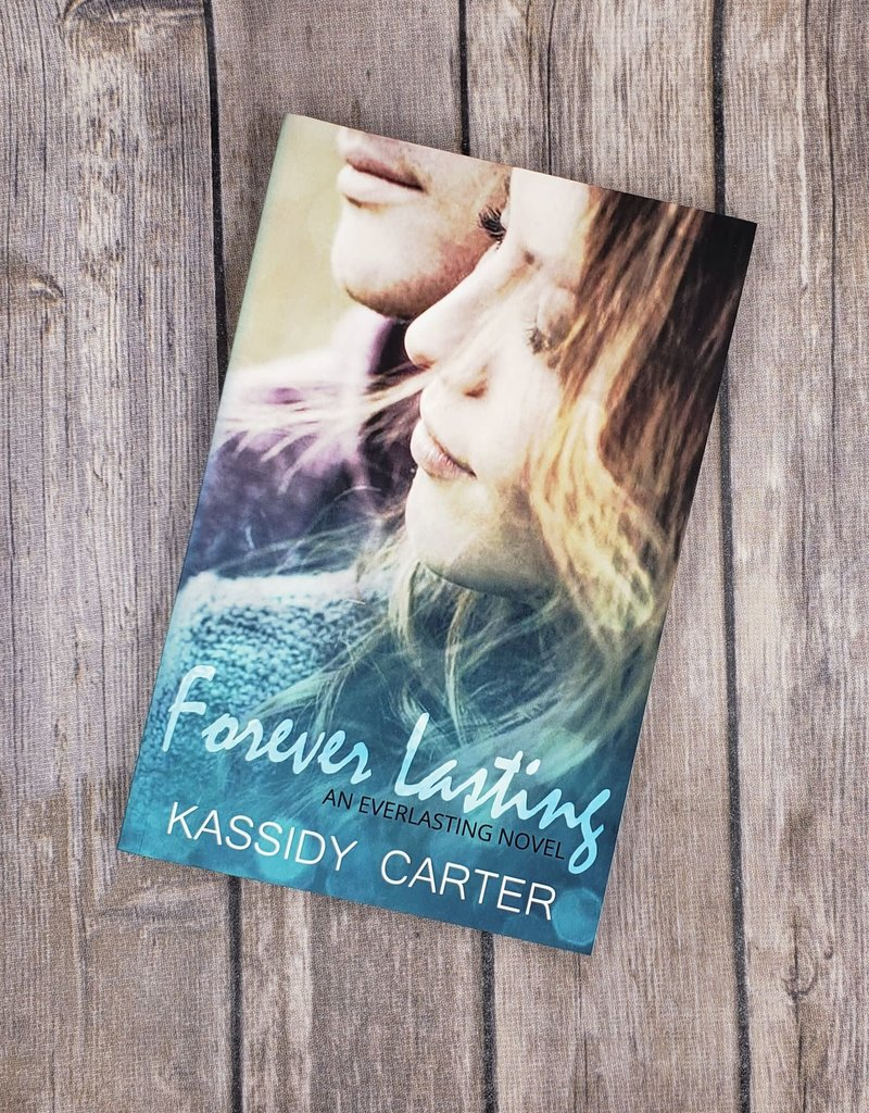 Forever Lasting, #2 by Kassidy Carter