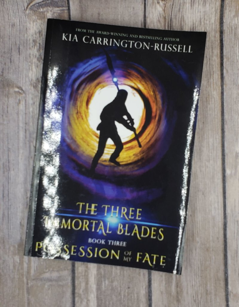 Possession of my Fate, #3 by Kia Carrington-Russell