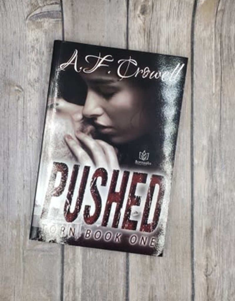 Pushed, #1 by AF Crowell
