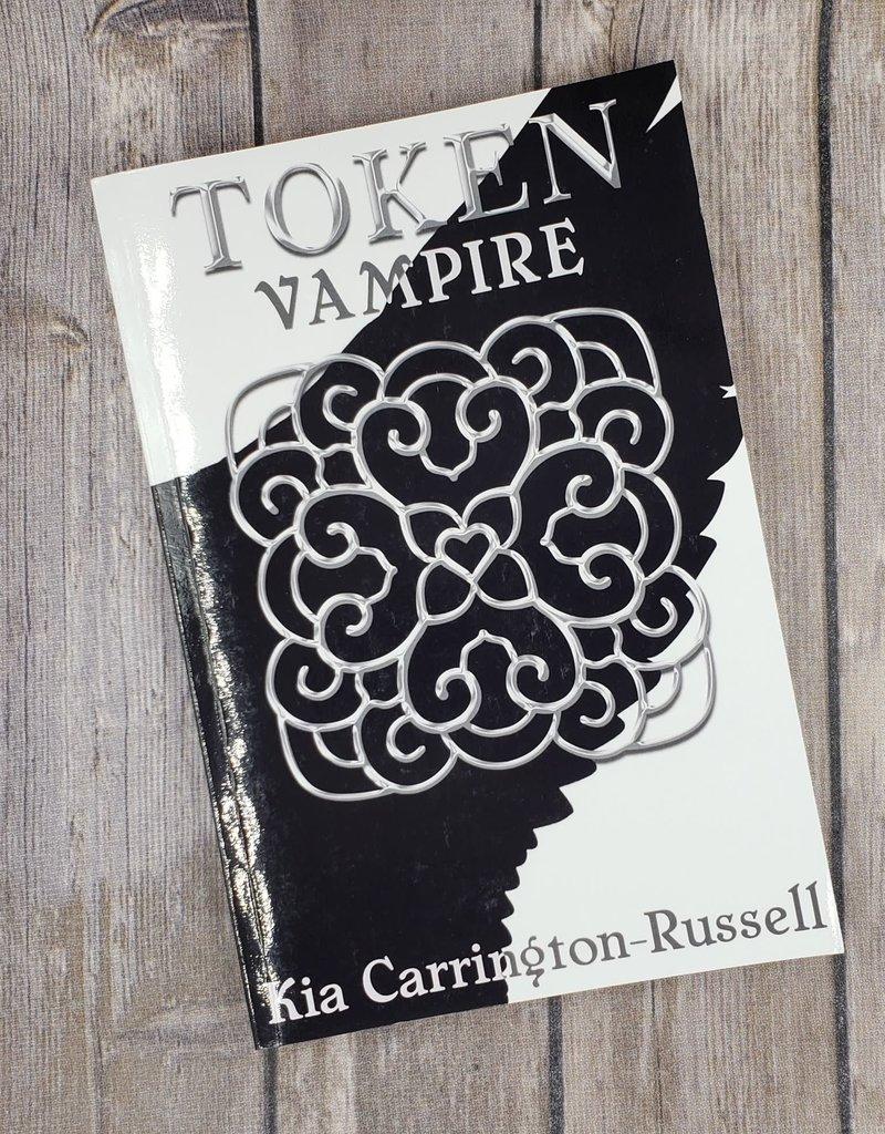 Token Vampire, #2 by Kia Carrington-Russell