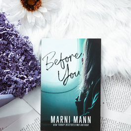 Before, You by Marni Mann (Exclusive Cover)