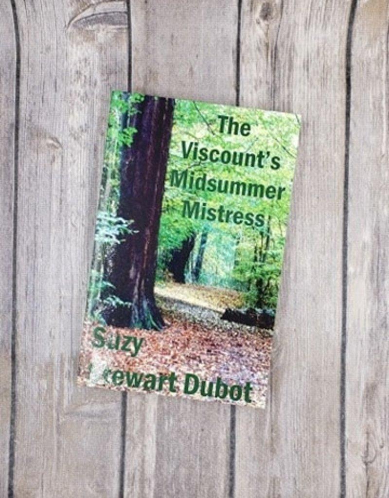 The Viscount's Midsummer Mistress by Suzy Stewart Dubot