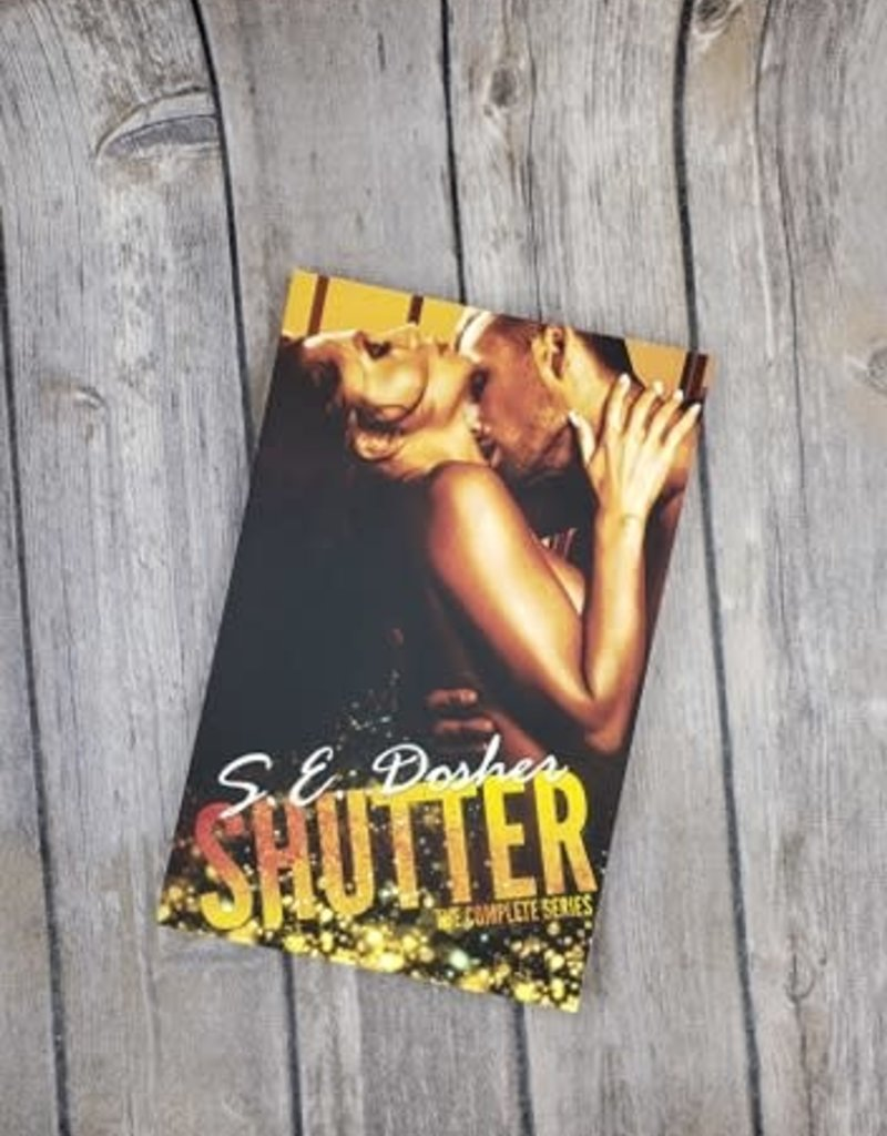 Shutter: The Complete Series by SE Dosher